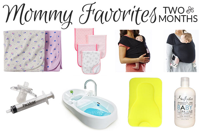 mommy favorites two month old 2016