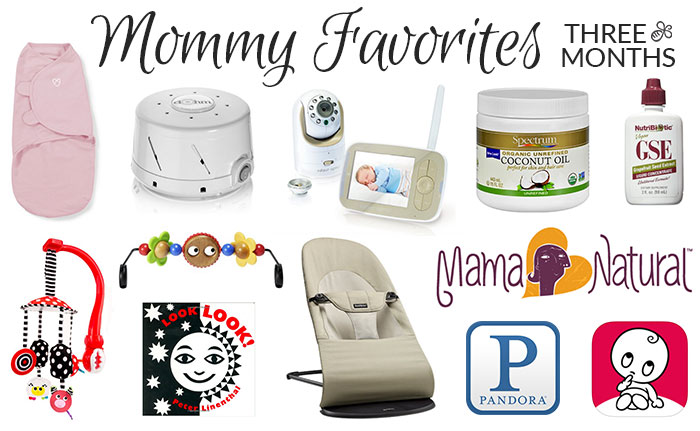 mommy favorites 3 three months old 2016