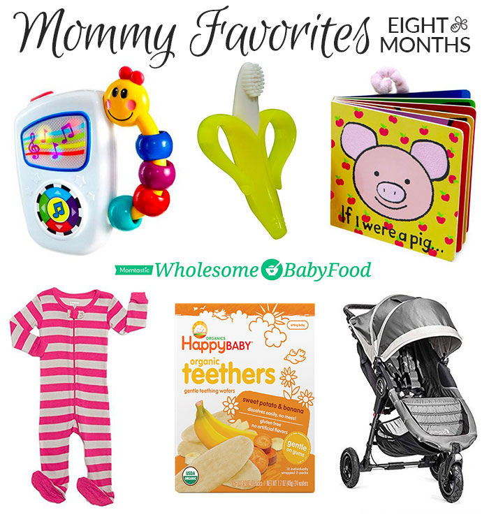 mommy favorites 8 months 2016