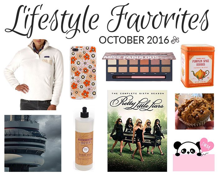 lifestyle favorites october 2016